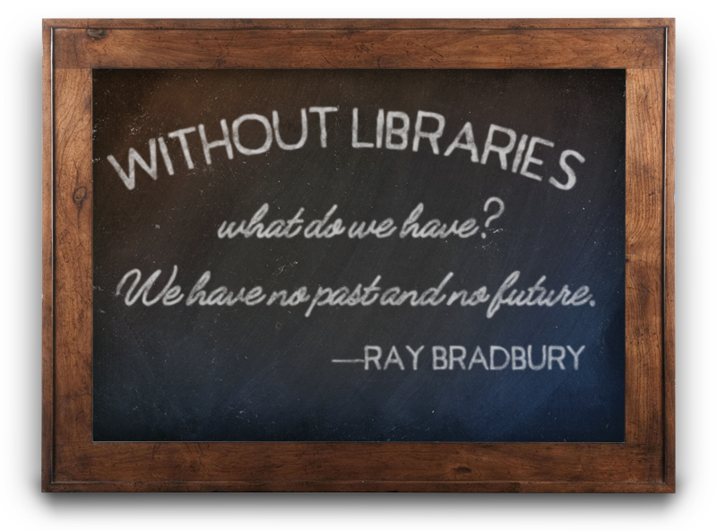 Fresno Library Friends Ray Bradbury Quote
