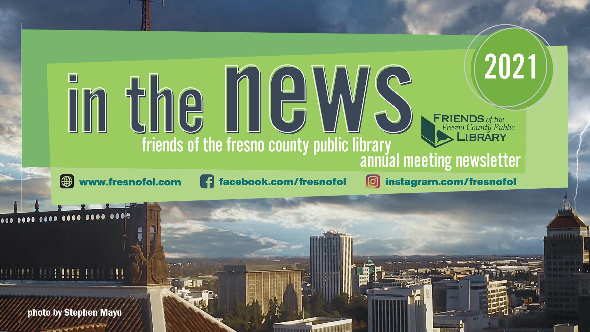 Fresno FOL Annual Meeting Newsletter, 2021