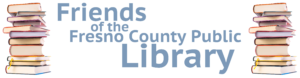 Thank you from the Friends of the Fresno County Public Library